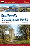 Scotland's Countryside Parks: West v. 2: 60 Walks in Scotland's Country Parks, Country Estates & Regional Parks