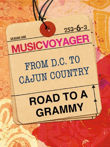 Music Voyager Road to a Grammy: From D.C. to Cajun Country