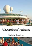 Vacation Cruises: Best Cruise Book and Cruise Deals