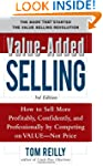 Value-Added Selling:  How to Sell Mor...