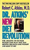 Dr. Atkins' New Diet Revolution(Updated) Robert C. M.D. Atkins