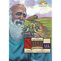 Noah and the Ark, Told by Kelly McGillis with Music by The Paul Winter Consort