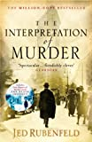 Jed Rubenfeld The Interpretation of Murder
