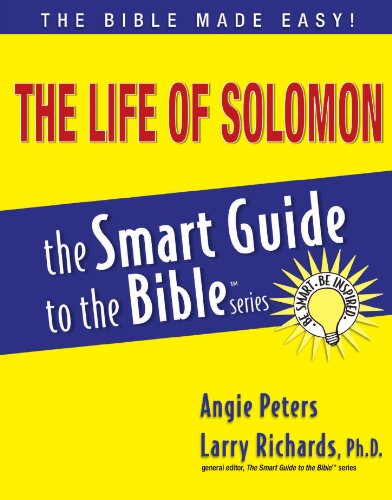 The Life of Solomon (The Smart Guide to the Bible Series)