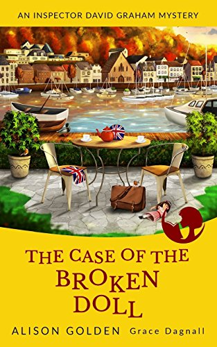 the-case-of-the-broken-doll-an-inspector-david-graham-cozy-mystery-volume-4