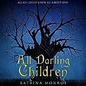 All Darling Children   [Katrina Monroe]