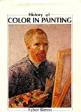 History of Color in Painting With New Principles of Color Expression (0442111185) by Birren, Faber