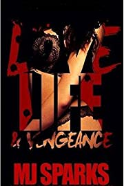 Love, Life, and Vengeance