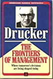 The Frontiers of Management (0434903922) by Drucker, Peter F.