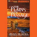 The Plains of Passage: Earth's Children, Book 4 (       UNABRIDGED) by Jean M. Auel Narrated by Sandra Burr