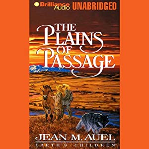 The Plains of Passage: Earth's Children, Book 4 | [Jean M. Auel]