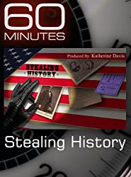 60 Minutes - Stealing History