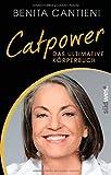 Catpower: Das ultimative Körperbuch