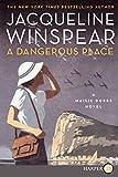 A Dangerous Place LP: A Maisie Dobbs Novel