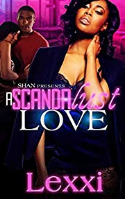 A Scandalust Love