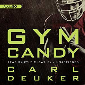 Gym Candy | [Carl Deuker]