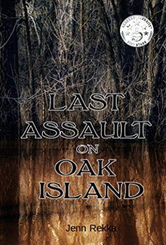 Last Assault on Oak Island by Jenn Rekka