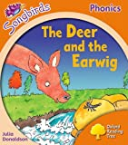 Oxford Reading Tree: Stage 6: Songbirds: the Deer and the Earwig