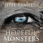 Hopeful Monsters | Jeffe Kennedy