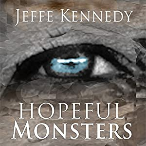 Hopeful Monsters Audiobook