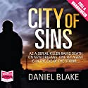 City of Sins (       UNABRIDGED) by Daniel Blake Narrated by William Hope