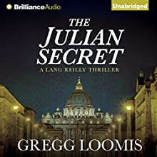 The Julian Secret (       UNABRIDGED) by Gregg Loomis Narrated by Tim Campbell