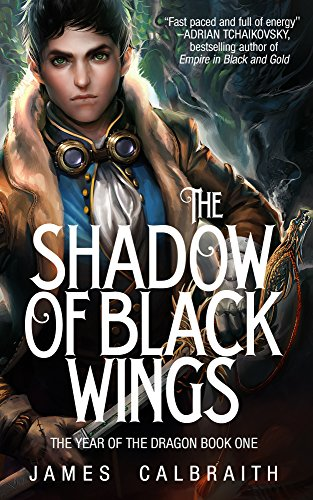 Book: The Shadow of Black Wings by James Calbraith