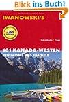 101 Kanada - Westen: Geheimtipps und...