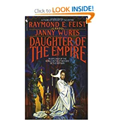 Daughter of the Empire: An Epic Saga of the World on the Other Side of the Riftwar by Raymond E. Feist and Janny Wurts