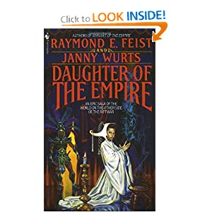 Daughter of the Empire: An Epic Saga of the World on the Other Side of the Riftwar (Riftwar Cycle: The Empire... by Raymond E. Feist and Janny Wurts