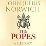 The Popes: A History (Unabridged)