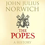 The Popes: A History | [John Julius Norwich]
