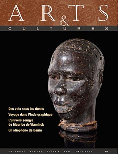 Arts & Cultures 2015: Antiquity, Africa, Oceania, Asia, Americas