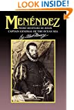Menendez: Pedro Menendez de Aviles, Captain General of the Ocean Sea