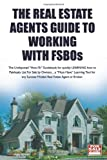 51SX0%2BAvOfL. SL160 The Real Estate Agents Guide to Working with FSBOs: The Undisputed How To Guidebook for LEARNING how to LIST and SELL More FSBOs (Volume 3)