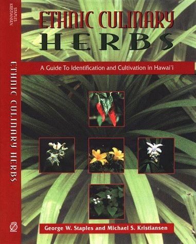 Ethnic Culinary Herbs: A Guide to Identification and...