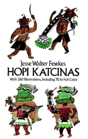 Hopi Katcinas (Dover Books on the American Indians), Jesse Walter Fewkes