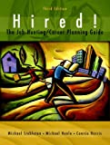 img - for Hired! The Job-Hunting/Career-Planning Guide (3rd Edition) book / textbook / text book