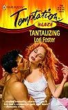 Tantalizing: (Blaze) (Harlequin Temptation) (0373258151) by Lori Foster