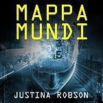 Mappa Mundi | Justina Robson