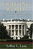 img - for Fighting Words: How George W. Bush's Leadership and Speaking Countered Opposition and Confronted Terrorism book / textbook / text book