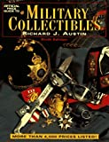 Official Price Guide to Military Collectibles: Sixth Edition