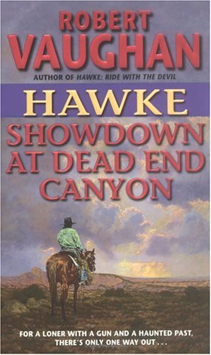 Image for Hawke: Showdown at Dead End Canyon (Hawke (HarperTorch Paperback))