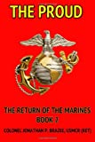 img - for The Proud (The Return of the Marines) (Volume 2) book / textbook / text book