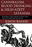 img - for Cannibalism, Blood Drinking & High-Adept Satanism book / textbook / text book