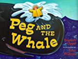 img - for Peg and the Whale book / textbook / text book