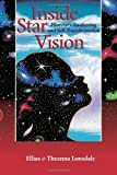 img - for Inside Star Vision: Planetary Awakening and Self-Transformation (Inside Astrology, Vol 3) by Lonsdale, Ellias (2000) Paperback book / textbook / text book
