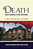 img - for Death Revokes the Offer: Killer views/dead body in kitchen/make offer (The Real Estate Diva Mysteries Book 1) book / textbook / text book