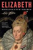 img - for Elizabeth: Renaissance Prince book / textbook / text book