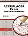 ACCUPLACER Exam Practice Questions: A...